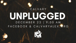 Calvary Unplugged - God Has Good News For You