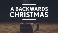 A Backwards Christmas
