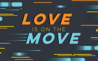 Love is on the Move